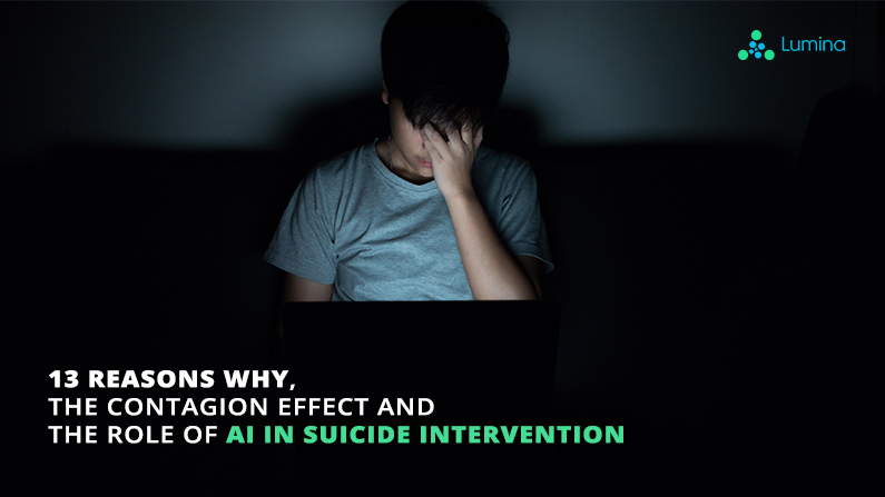 13 Reasons Why, The Contagion Effect and the Role of AI in Suicide Intervention