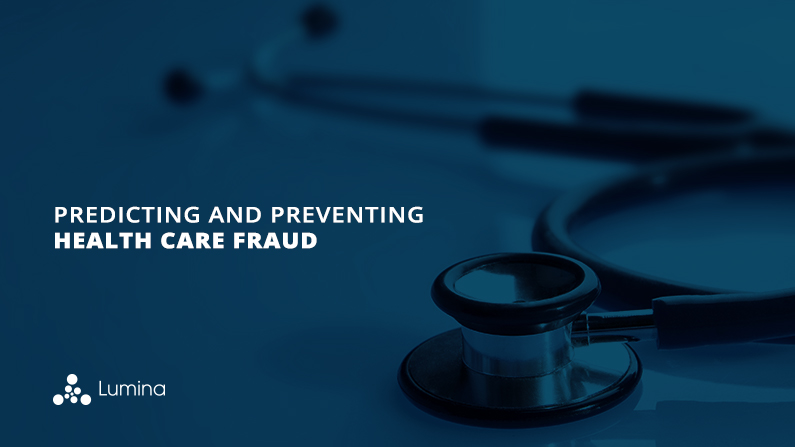 Predicting and Preventing Health Care Fraud