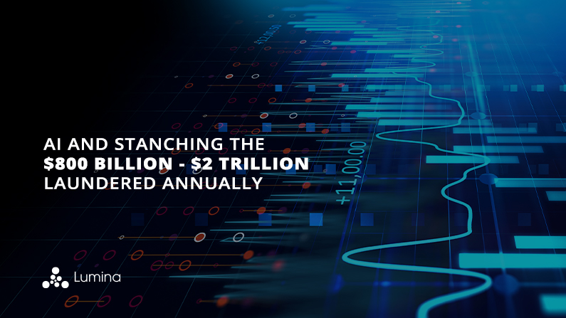 AI and Stanching the $800 Billion – $2 Trillion Laundered Annually